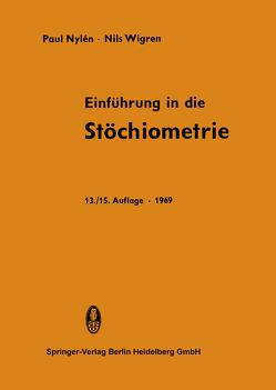 Einführung in die Stöchiometrie von Nylen,  Paul, Wigren,  Nils