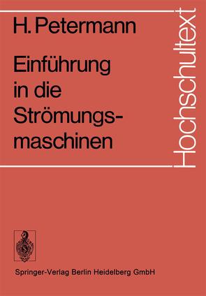 Einführung in die Strömungsmaschinen von Petermann,  H.