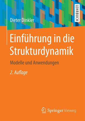 Einführung in die Strukturdynamik von Dinkler,  Dieter