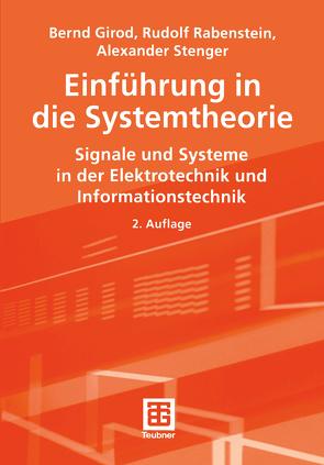 Einführung in die Systemtheorie von Girod,  Bernd, Rabenstein,  Rudolf, Stenger,  Alexander K. E.