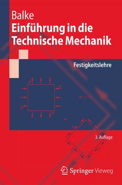 Einführung in die Technische Mechanik von Balke,  Herbert