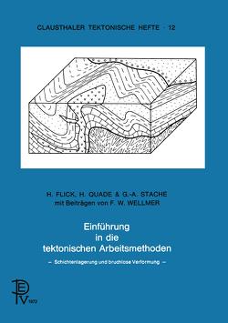 Einführung in die tektonischen Arbeitsmethoden von Flick,  B., Quade,  A., Stache,  C.