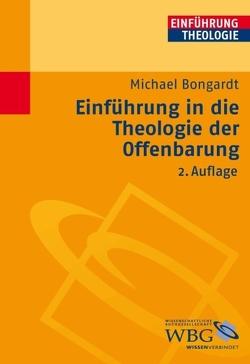Einführung in die Theologie der Offenbarung von Bongardt,  Michael