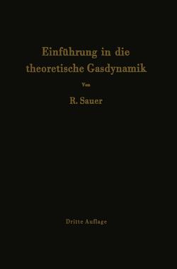 Einführung in die theoretische Gasdynamik von Sauer,  Robert
