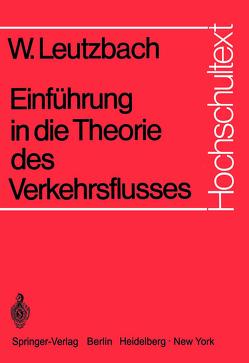 Einführung in die Theorie des Verkehrsflusses von Leutzbach,  Wilhelm