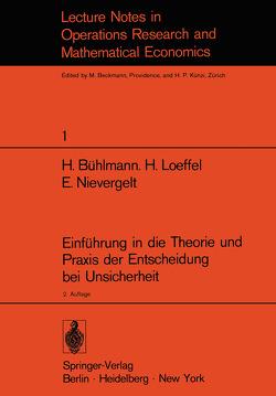 Einführung in die Theorie und Praxis der Entscheidung bei Unsicherheit von Bühlmann,  H., Loeffel,  H., Nievergelt,  E.
