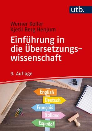 Einführung in die Übersetzungswissenschaft von Koller,  Werner