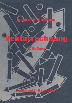 Einführung in die Vektorrechnung von Rang,  O., Sirk,  Hugo