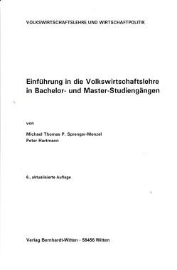 Einführung in die Volkswirtschaftslehre von Hartmann,  Peter, Sprenger-Menzel,  Michael Thomas P.