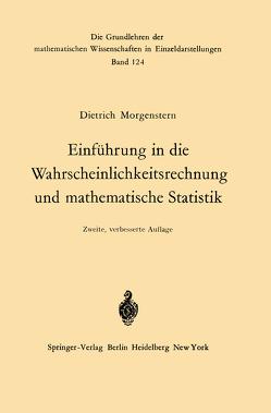 Einführung in die Wahrscheinlichkeitsrechnung und mathematische Statistik von Morgenstern,  Dietrich