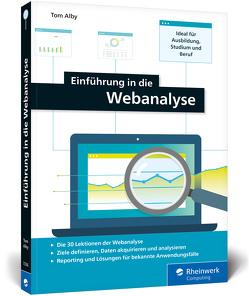 Einführung in die Webanalyse von Alby,  Tom
