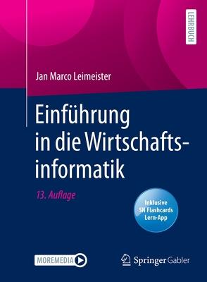Einführung in die Wirtschaftsinformatik von Leimeister,  Jan Marco