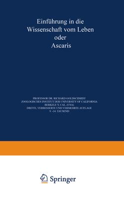 Einführung in die Wissenschaft vom Leben oder Ascaris von Goldschmidt,  Richard