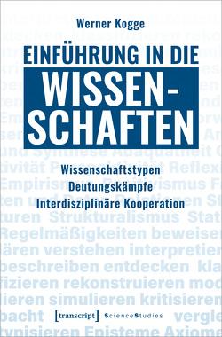 Einführung in die Wissenschaften von Kogge,  Werner