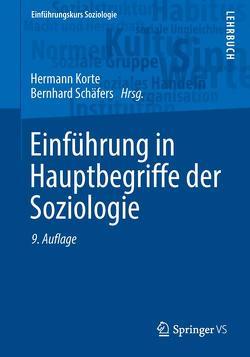 Einführung in Hauptbegriffe der Soziologie von Korte,  Hermann, Schäfers,  Bernhard