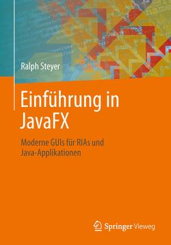 Einführung in JavaFX von Steyer,  Ralph