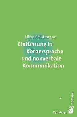 Einführung in Körpersprache und nonverbale Kommunikation von Sollmann,  Ulrich
