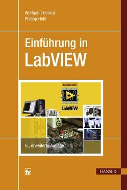Einführung in LabVIEW von Georgi,  Wolfgang, Hohl,  Philipp
