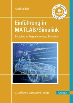 Einführung in MATLAB/Simulink von Bosl,  Angelika
