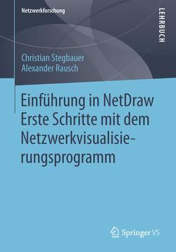 Einführung in NetDraw von Rausch,  Alexander, Stegbauer,  Christian