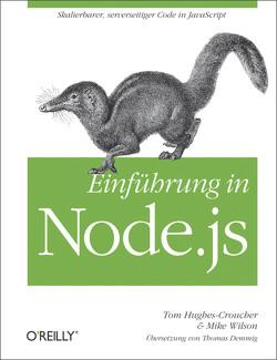 Einführung in Node.JS von Hughes-Croucher,  Tom, Wilson,  Mike