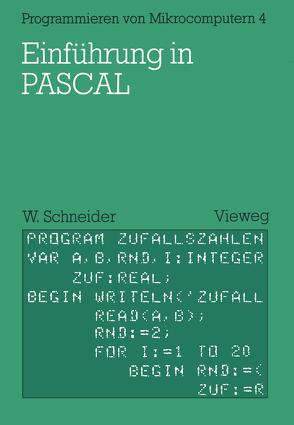 Einführung in PASCAL von Schneider,  Wolfgang