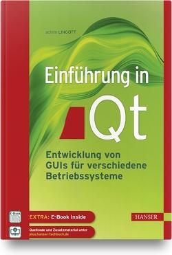 Einführung in Qt von Lingott,  Achim