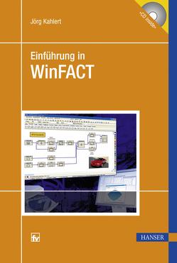 Einführung in WinFACT von Kahlert,  Jörg