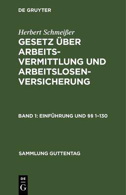 Einführung und §§ 1 – 130 von Schmeisser,  Herbert