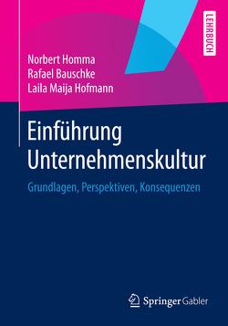 Einführung Unternehmenskultur von Bauschke,  Rafael, Hofmann,  Laila Maija, Homma,  Norbert