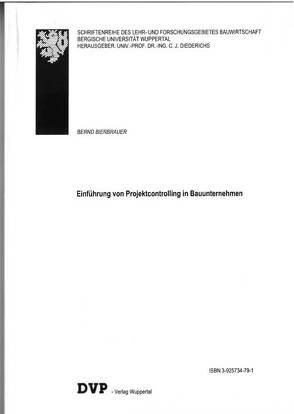 Einführung von Projektcontrolling in Bauunternehmen von Bierbrauer,  Bernd