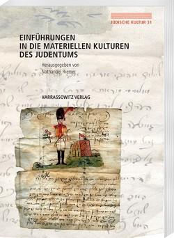Einführungen in die Materiellen Kulturen des Judentums von Riemer,  Nathanael