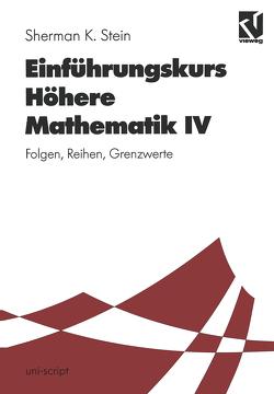 Einführungskurs Höhere Mathematik von Erhardt-Ferron,  Angelika, Stein,  Sherman K., Streeruwitz,  Ernst, Walter,  Hildebrand