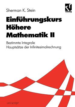 Einführungskurs Höhere Mathematik II von Erhardt-Ferron,  Angelika, Stein,  Sherman K., Streeruwitz,  Ernst, Walter,  Hildebrand