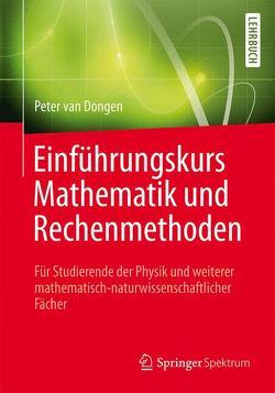 Einführungskurs Mathematik und Rechenmethoden von van Dongen,  Peter