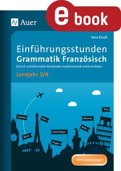 Einführungsstunden Grammatik Französisch Lj. 3-4 von Knoll,  Vera