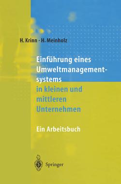 Einführung eines Umweltmanagementsystems in kleinen und mittleren Unternehmen von Drews,  A., Eppler,  R., Förtsch,  G, Krinn,  Helmut, Meinholz,  Heinz, Moosbrugger,  R., Seifert,  E.