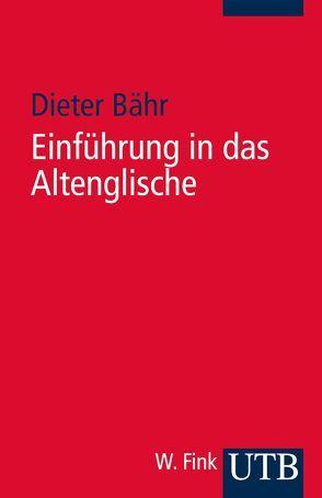 Einführung in das Altenglische von Bähr,  Dieter