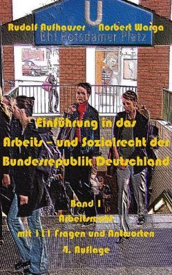 Einführung in das Arbeits- und Sozialrecht der Bundesrepublik Deutschland von Aufhauser,  Rudolf, Warga,  Norbert