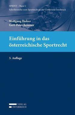 Einführung in das österreichische Sportrecht von Holzer,  Wolfgang, Reissner,  Gert-Peter