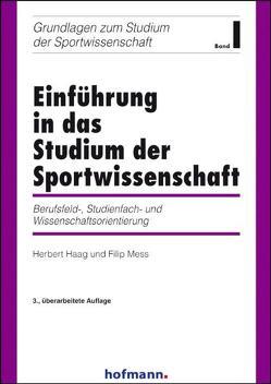 Einführung in das Studium der Sportwissenschaft von Haag,  Herbert, Mess,  Filip