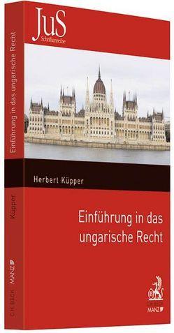 Einführung in das ungarische Recht von Küpper,  Herbert