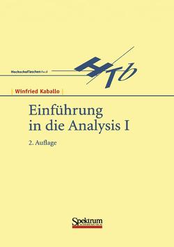 Einführung in die Analysis I von Kaballo,  Winfried