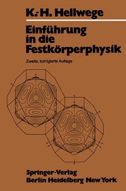 Einführung in die Festkörperphysik von Hellwege,  K. H.