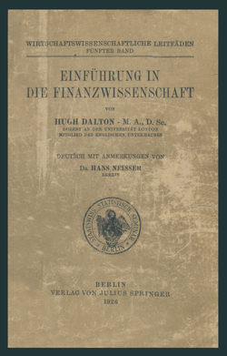 Einführung in die Finanzwissenschaft von Dalton,  Hugh, Neisser,  Hans