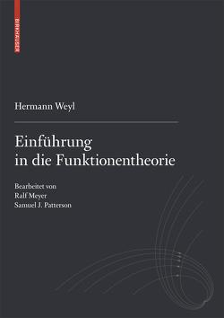 Einführung in die Funktionentheorie von Meyer,  Ralf, Patterson,  Samuel J., Weyl,  Hermann