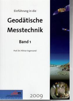 Einführung in die Geodätische Messtechnik von Ingensand,  Hilmar