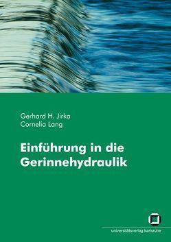 Einführung in die Gerinnehydraulik von Jirka,  Gerhard H, Lang,  Cornelia