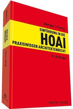 Einführung in die HOAI von Berger,  Andreas, Fuchs,  Heiko