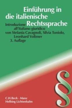 Einführung in die italienische Rechtssprache von Cavagnoli,  Stefania, Toniolo,  Silvia, Voltmer,  Leonhard